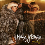 Thick of It (Single) Lyrics Mary J. Blige