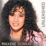 Unleashed Lyrics Maxine Soakai