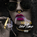 One Time (Single) Lyrics Migos