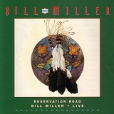 Reservation Road Lyrics Miller Bill