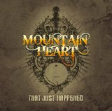 That Just Happened Lyrics Mountain Heart