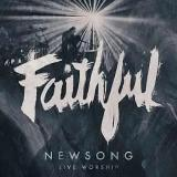 Faithful (Live) Lyrics Newsong
