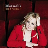 Honey Promises Lyrics Sinead Madden