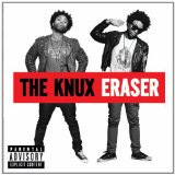Eraser Lyrics The Knux