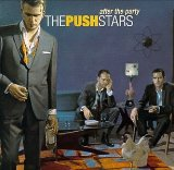 After The Party Lyrics The Push Stars