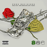 Poor Decisions (Single) Lyrics Wale