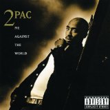 Me Against The World Lyrics 2Pac