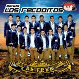 El Free Lyrics Banda Los Recoditos