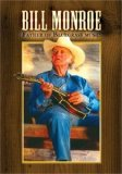 The Father of Bluegrass Music Lyrics Bill Monroe