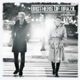 On My Way Lyrics Brothers Of Brazil