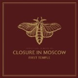 First Temple Lyrics Closure In Moscow