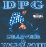 Dillinger & Young Gotti Lyrics D.P.G.