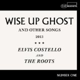 Wise Up Ghost Lyrics Elvis Costello & The Roots