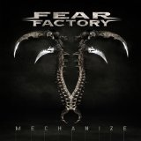 Mechanize Lyrics Fear Factory