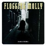 Drunken Lullabies Lyrics Flogging Molly