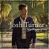 Everything Is Fine Lyrics Josh Turner