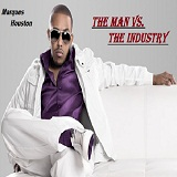 The Man Vs. The Industry Lyrics Marques Houston