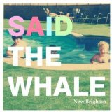 New Brighton EP Lyrics Said The Whale