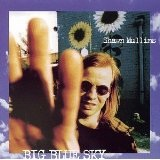 Big Blue Sky Lyrics Shawn Mullins
