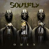 Omen Lyrics Soulfly
