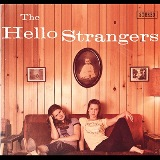 The Hello Strangers Lyrics The Hello Strangers