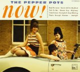 Now! Lyrics The Pepper Pots