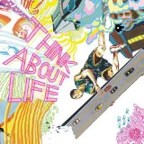Think About Life Lyrics Think About Life