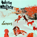 Dances (EP) Lyrics Warm Weather