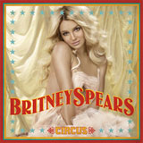 Circus Lyrics Britney Spears