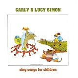 Sing Songs For Children Lyrics Carly Simon