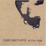 All The Rage Lyrics Cary Brothers