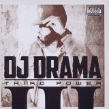 Third Power Lyrics DJ Drama
