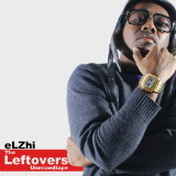 The Leftovers (Unmixedtape) Lyrics Elzhi