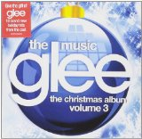Glee: The Music, The Christmas Album, Vol. 3 Lyrics Glee Cast