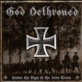 Under The Sign Of The Iron Cross Lyrics God Dethroned