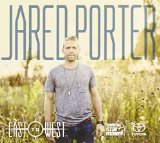 East to West Lyrics Jared Porter
