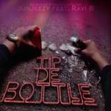 Tip De Bottle Lyrics Junjeezy