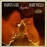 Together Lyrics Marvin Gaye And Mary Wells
