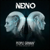 People Grinnin' (feat. The Child of Lov) Lyrics NERVO