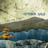 Into the Silence Lyrics October Gold