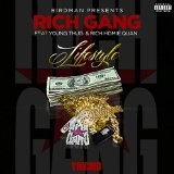 Lifestyle (Single) Lyrics Rich Gang