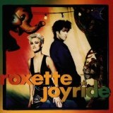 Joyride Lyrics Roxette