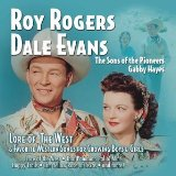 Lore of the West Lyrics Roy Rogers & Dale Evans