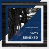 Days Remixed Lyrics Shingo Nakamura