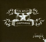 Yonder Lyrics Tin Star Orphans