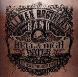 Hell & High Water (The Best Of The Arista Years) Lyrics Allman Brothers Band