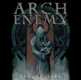 Stolen Life Lyrics Arch Enemy