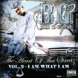 The Heart Of Tha Streetz Vol. 2 Lyrics B.G.