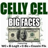 Big Faces (EP) Lyrics Celly Cel