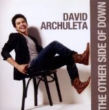 The Other Side Of Down Lyrics David Archuleta